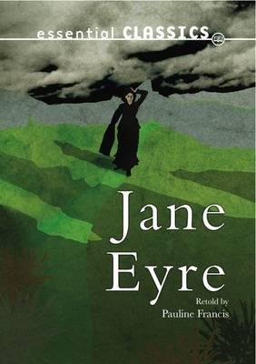 Jane Eyre - Essential Classics - Family Classics (Paperback)