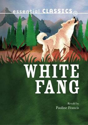 White Fang - Essential Classics (Paperback)