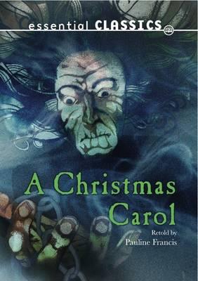 A Christmas Carol - Essential Classics - Dickens Classics (Paperback)