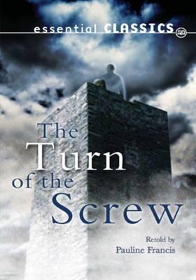 The Turn of the Screw - Essential Classics - Horror Classics (Paperback)