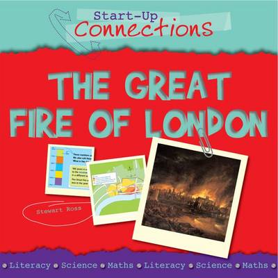 The Great Fire of London - Start-up Connections (Paperback)