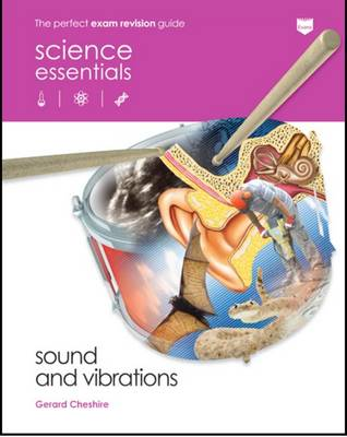 Sound and Vibrations - Science Essentials - Physics (Paperback)