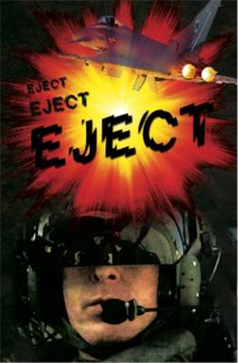 Eject Eject Eject - Right Now! (Paperback)