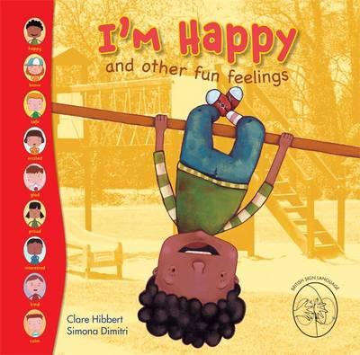 I'm Happy! and Other Fun Feelings - Feelings (Hardback)