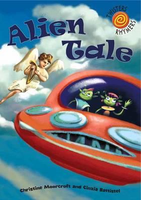 Alien Tale - Twisters Rhymers (Paperback)