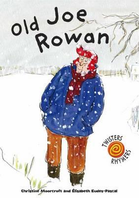 Old Joe Rowan - Twisters Rhymers (Paperback)