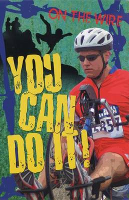 You Can Do It! - On the Wire (Paperback)