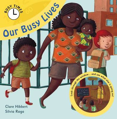 Our Busy Lives - Busy Times (Hardback)