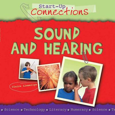 Sound and Hearing - Start-up Connections (Paperback)