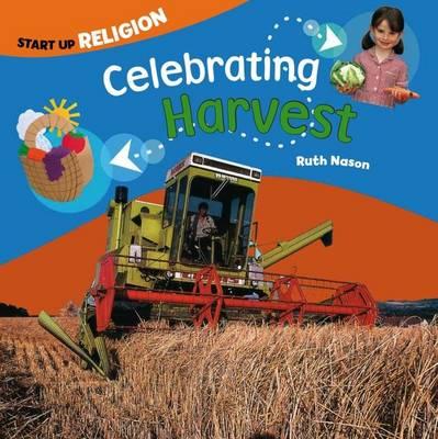 Celebrating Harvest: Start up Religion - Start-up Religion (Paperback)