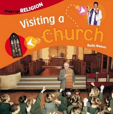 Visiting a Church: Start up Religion - Start-up Religion (Paperback)