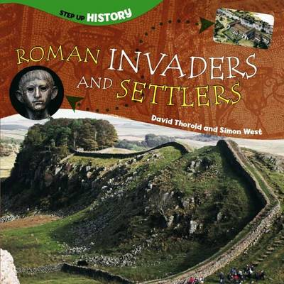 Roman Invaders and Settlers - Step-up History (Paperback)