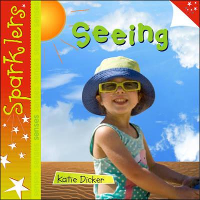 Seeing - Sparklers - Senses (Paperback)