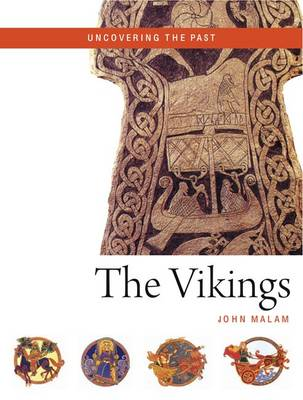 The Vikings - Uncovering the Past (Paperback)