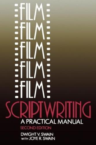 Film Scriptwriting: A Practical Manual (Paperback)