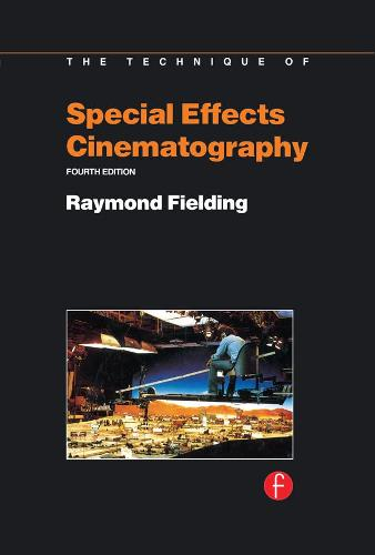 Techniques of Special Effects of Cinematography (Hardback)
