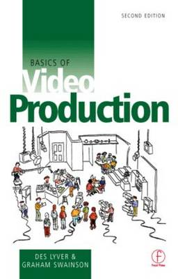 Basics of Video Production (Paperback)