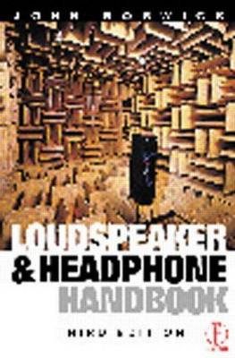 Loudspeaker and Headphone Handbook (Hardback)
