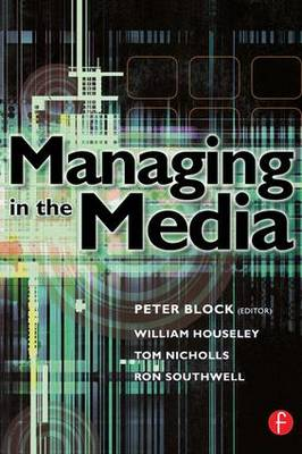 Managing in the Media (Paperback)