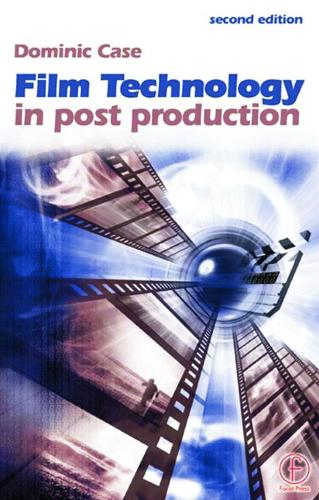Film Technology in Post Production (Paperback)