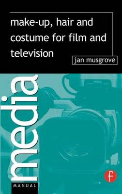 Make-Up, Hair and Costume for Film and Television (Paperback)