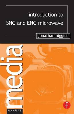 Introduction to SNG and ENG Microwave (Paperback)