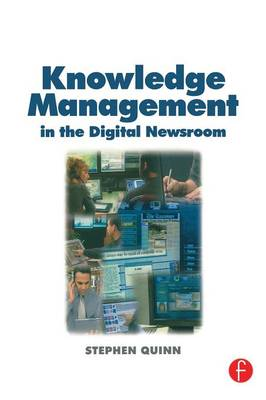 Knowledge Management in the Digital Newsroom (Paperback)