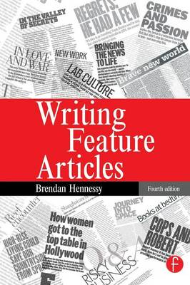 Writing Feature Articles (Paperback)
