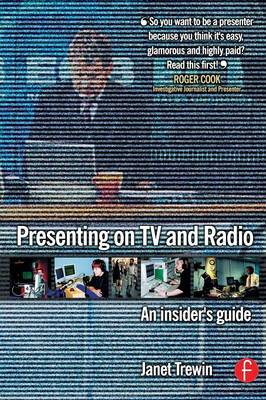 Presenting on TV and Radio: An insider's guide (Paperback)