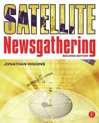 Satellite Newsgathering (Paperback)