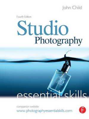 Studio Photography: Essential Skills (Paperback)