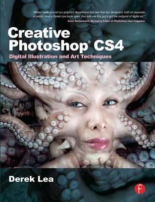 Creative Photoshop CS4: Digital Illustration and Art Techniques (Paperback)