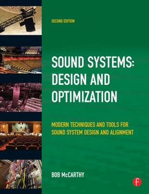 Sound Systems: Design and Optimization: Modern Techniques and Tools for Sound System Design and Alignment (Paperback)