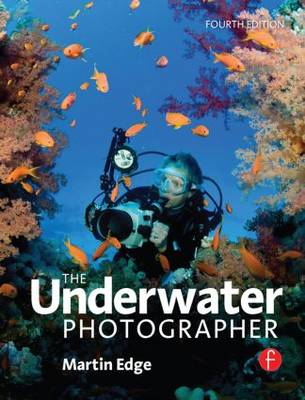 The Underwater Photographer (Paperback)