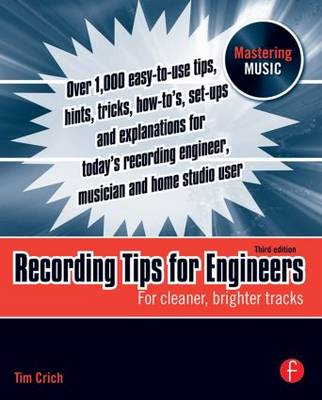 Recording Tips for Engineers: For cleaner, brighter tracks (Paperback)
