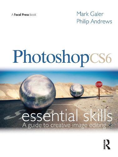 Photoshop CS6: Essential Skills (Paperback)