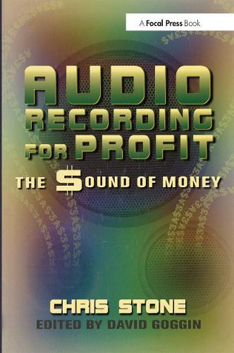 Audio Recording for Profit: The Sound of Money (Paperback)