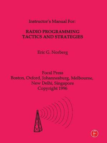 Radio Programming Tactics and Strategies (Paperback)