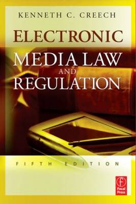 Electronic Media Law and Regulation (Paperback)