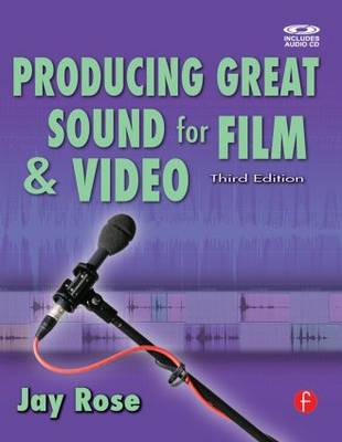 Producing Great Sound for Film and Video (Paperback)