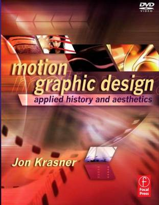 Motion Graphic Design: Applied History and Aesthetics (Paperback)