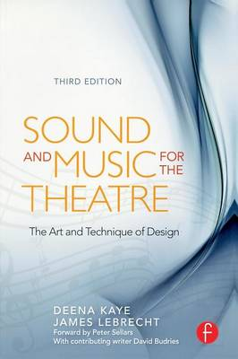 Sound and Music for the Theatre: The Art & Technique of Design (Paperback)