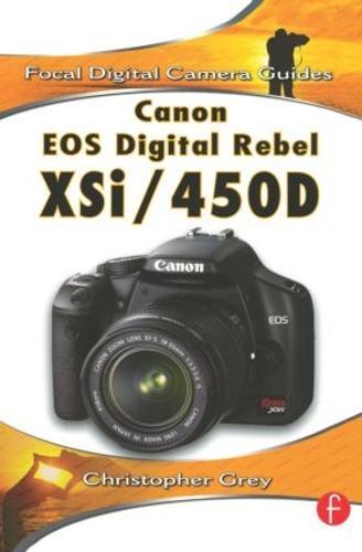 Canon EOS Digital Rebel XSi/450D (Paperback)