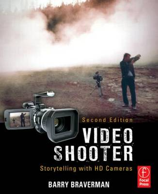 Video Shooter: Storytelling with HD Cameras (Paperback)