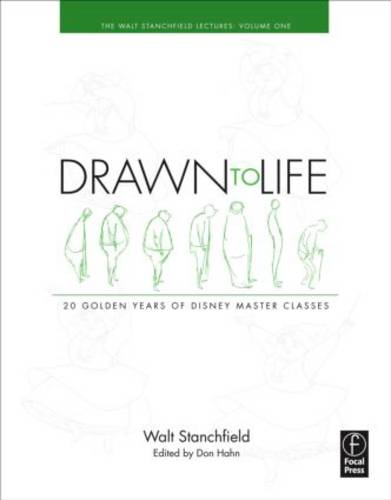Drawn to Life: 20 Golden Years of Disney Master Classes: Volume 1: The Walt Stanchfield Lectures (Paperback)