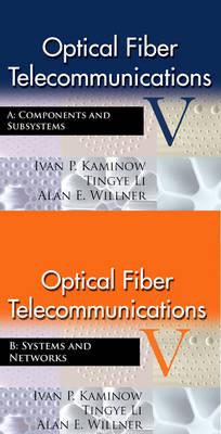 Optical Fiber Telecommunications V A & B SET