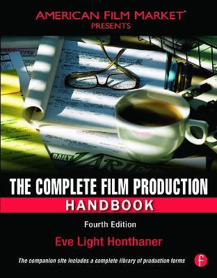 The Complete Film Production Handbook - American Film Market Presents (Paperback)