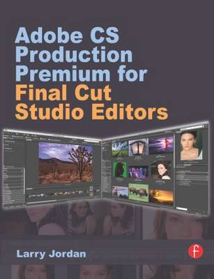 Adobe CS Production Premium for Final Cut Studio Editors (Paperback)