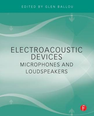 Electroacoustic Devices: Microphones and Loudspeakers (Paperback)