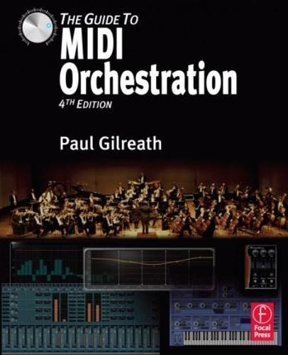 The Guide to MIDI Orchestration 4e (Hardback)